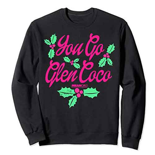 Mean Girls You Go Glen Coco Sweater
